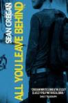 All You Leave Behind - Sean Cregan