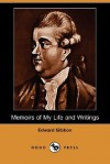 Memoirs of My Life and Writings (Dodo Press) - Edward Gibbon