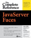 JavaServer Faces: The Complete Reference (Complete Reference Series) - Chris Schalk, Ed Burns