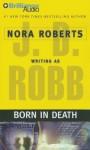 Born in Death (In Death, #23) - J.D. Robb, Susan Ericksen