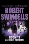 Room 13 And Inside The Worm - Robert Swindells