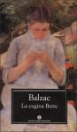 La cugina Bette - Mariolina Bongiovanni Bertini, Honoré de Balzac, Sara Marini
