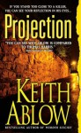Projection - Keith Ablow