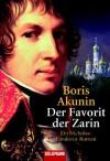 Der Favorit der Zarin - Boris Akunin, Grigori Cchartisvili, Birgit Veit