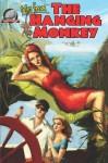 tales from the Hanging Monkey (Volume 1) - Bill Craig, Joshua Reynolds, Tommy Hancock, Derrick Ferguson
