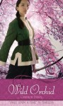 """Wild Orchid: A Retelling of """"The Ballad of Mulan"""" (Once upon a Time) - Cameron Dokey"""