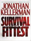 Survival of the Fittest: An Alex Delaware Novel (Audio) - Jonathan Kellerman, John Rubinstein