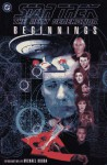 Star Trek the Next Generation: Beginnings - Mike Carlin, Arne Starr, Carlos Garzon, Pablo Marcos