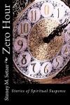 Zero Hour - Stoney M. Setzer, Lyndon Perry