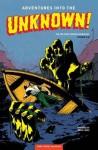 Adventures Into The Unknown Archives Volume 2 - Richard E. Hughes, Philip Simon, Johnny Craig, Edvard Moritz, Charlie Sultan, Jon L Blummer
