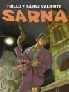Sarna - Carlos Trillo, Juan Sáenz Valiente