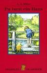 Pu Baut Ein Haus - Harry Rowohlt, Ernest H. Shepard, A.A. Milne