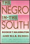 The Negro in the South - Booker T. Washington, Herbert Aptheker