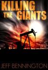 Killing the Giants: The Road to Nihilism - Jeff Bennington