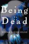 Being Dead - Vivian Vande Velde