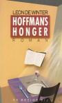 Hoffman's honger - Leon de Winter