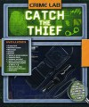 Crime Lab: Catch the Thief - Hunter Fulghum, Don Roff