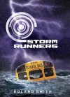 Storm Runners - Roland Smith