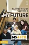 My Future - Mark Oestreicher, Scott Rubin
