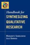 Handbook for Synthesizing Qualitative Research - Margarete Sandelowski