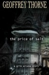 The Price of Salt - Geoffrey Thorne