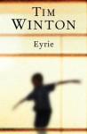 Eyrie - Tim Winton