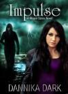 Impulse - Dannika Dark