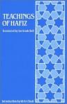 Teachings of Hafiz: Selections from the Diwan - Hafez, Gertrude Bell, E. Denison Ross