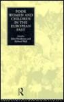 Poor Women and Children in the European Past - John Henderson