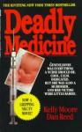 Deadly Medicine - Kelly Moore, Dan Reed