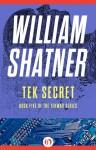 Tek Secret - William Shatner