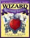 Wizard Medieval Edition Card Game: The Ultimate Game of Trump! [With 24 Bidding Disks, Scorepad] - Kenneth L. Fisher
