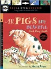 All Pigs Are Beautiful with Audio, Peggable: Read, Listen & Wonder - Dick King-Smith, Anita Jeram