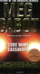 Code Name Cassandra - Meg Cabot