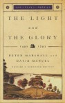 Light and the Glory, The: 1492-1793 (God's Plan for America) - Peter Marshall, David Manuel