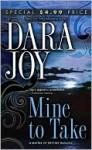 Mine to Take - Dara Joy