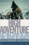 High Adventure: The True Story of the First Ascent of Everest - Edmund Hillary