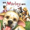 Marley: Sit, Marley, Sit! - John Grogan, Richard Cowdrey, John Grogan