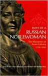 Days of a Russian Noblewoman: The Memories of Anna Labzina, 1758-1821 - Anna Labzina, Gary Marker, Rachel May