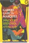 Innocent Eréndira And Other Stories - Rabassa Gregory, Gabriel García Márquez
