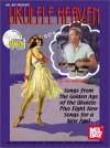 Ukulele Heaven - Songs from the Golden Age of the Ukulele - Ian Whitcomb