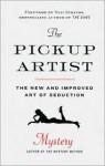 The Pickup Artist: The New and Improved Art of Seduction - Erik Von Markovik, Neil Strauss