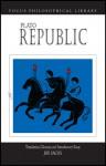 Plato Republic - Plato, John White, Joe Sachs