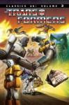 Transformers Classics, Volume 3 (UK series) - Simon Furman, James Hill, Geoff Senior