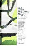 Why Willows Weep: Contemporary Tales from the Woods - Tracy Chevalier, Leanne Shapton
