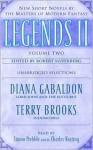 Legends II: New Short Novels by the Masters of Modern Fantasy: Volume II - Simon Prebble, Charles Keating, Diana Gabaldon, Robert Silverberg, Terry Brooks