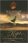 Kept - D.J. Taylor