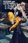 Dossier del Terror (#2) - Guy de Maupassant, Gustavo Adolfo Bécquer, Edgar Allan Poe, Eça de Queirós, Edward J. Bulwer Lytton, Leonidas Andreyev