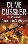 Poseidon's Arrow (Dirk Pitt, #22) - Clive Cussler, Dirk Cussler