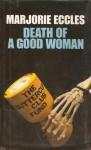 Death of a Good Woman - Marjorie Eccles
